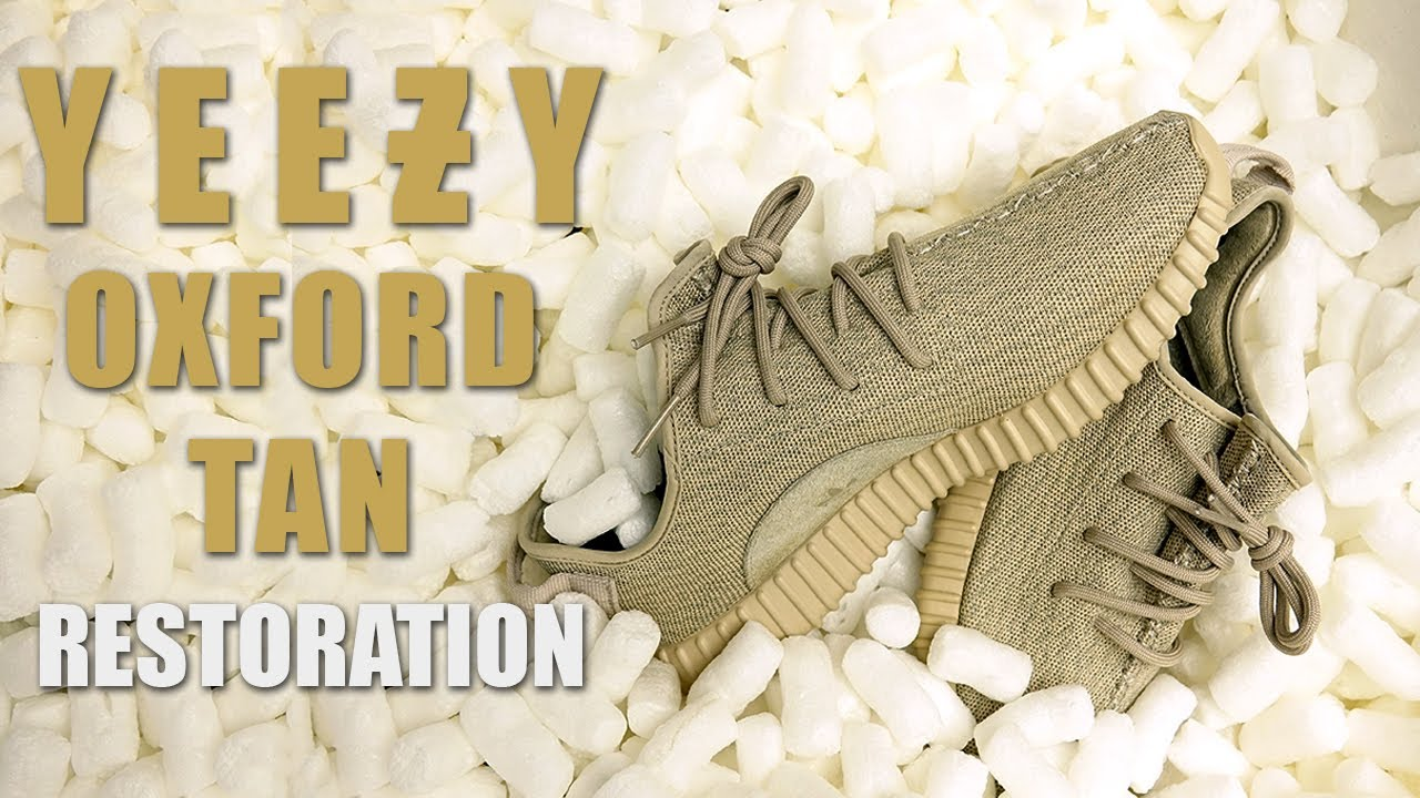 2b824324430ee Restoring Yeezy Oxford Tan s - Restorations With Vick - YouTube