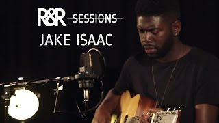 Jake Isaac - Cold Stone Heart (R&R Sessions)