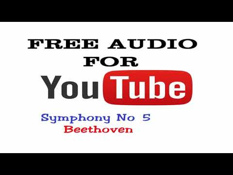 Symphony No 5 by Beethoven - Free audio for Youtuber