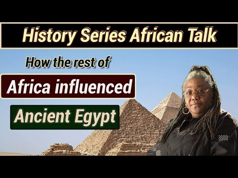 How The Rest Of Africa Influenced Ancient Egypt | History Series | Pan African Talk | Ancient Africa