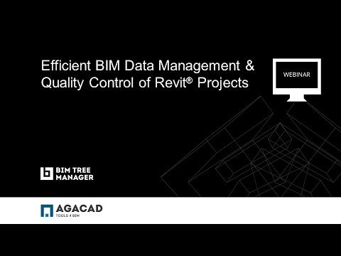 AGACAD WEBINAR: Efficient BIM Data Management & Quality Control of Revit® Projects