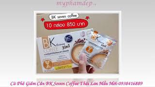 Cà Phê Giảm Cân BK Seven Coffee Thái Lan-Cà Phê Giảm Cân Cấp Tốc  - 0938416889