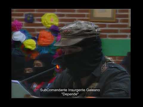 """Las Palabras del Subcomandante Insurgente Galeano (Marcos) """"Depende"""""""