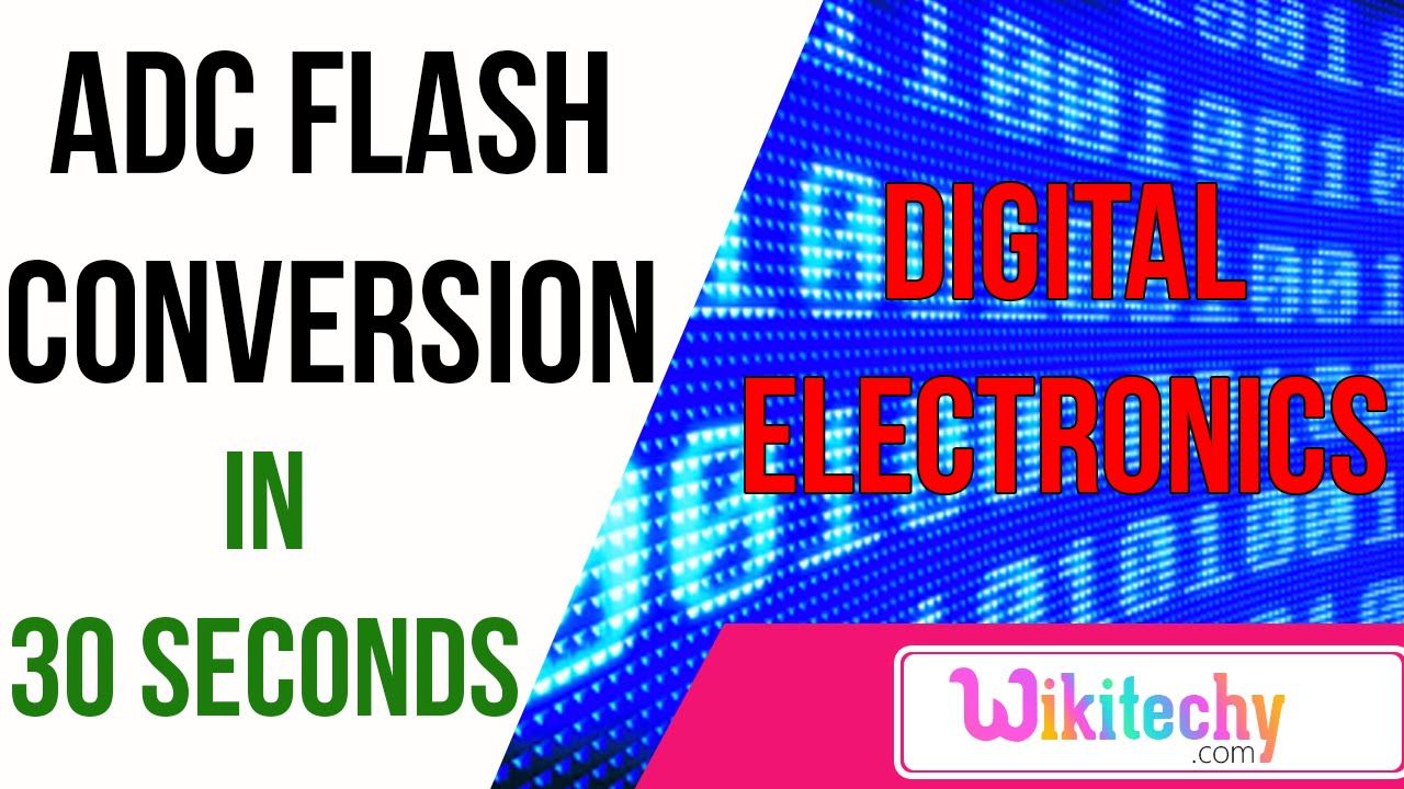 ADC Flash Conversion | ece interview questions | wikitechy com