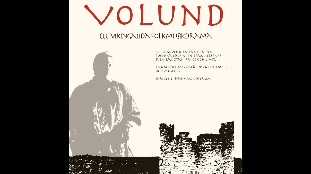 Volund - Framfört av Umeå Vokalensemble