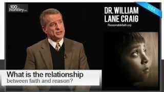 Relationship between Faith & Reason - Dr. William Lane Craig (by Intelligent Faith 315)