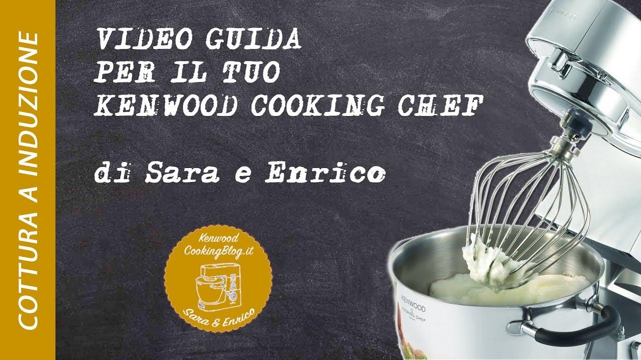 VIDEO GUIDA al Kenwood Cooking Chef – La cottura ad ...