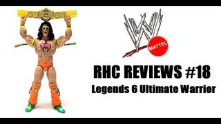 RHC Reviews #18 - WWE Legends 6 Ultimate Warrior