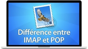 Tutoriel Mac - Différence entre une adresse IMAP et une adresse POP