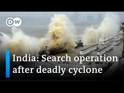 Cyclone Tauktae: Indian navy combs sea after barge sinks   DW News