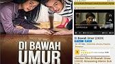 Cara Nonton Dan Download Film Dibawah Umur 2020 Jernih Ukuran File Hemat Youtube