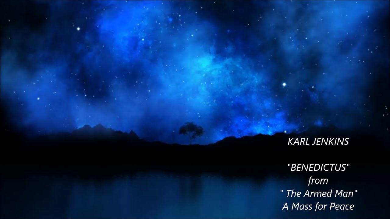 KARL JENKINS - BENEDICTUS - YouTube