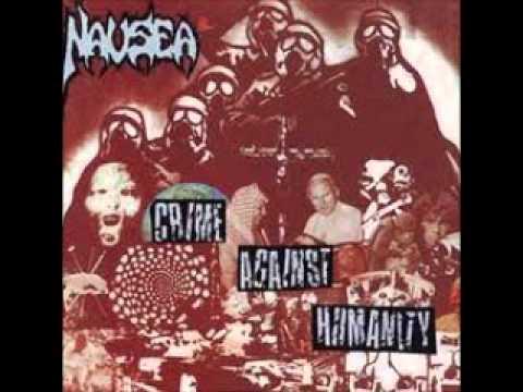 NAUSEA - Crimes Against Humanity ( FULL )