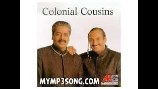 Colonial Cousins- Sa Ni Dha Pa (Never Know The Reason)
