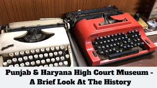High Court Museum Walkthrough - Chandigarh