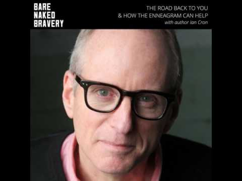 040: The Road Back to You & How the Enneagram Can Help with IAN CRON