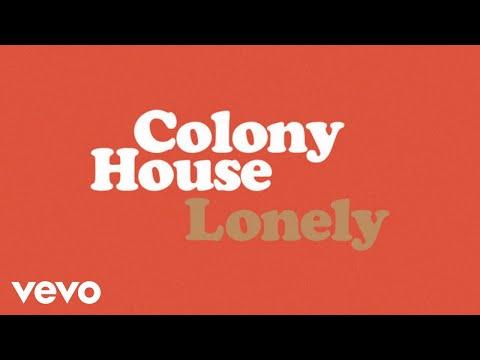 Colony House - Lonely (Audio)
