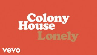 Gambar cover Colony House - Lonely (Audio)