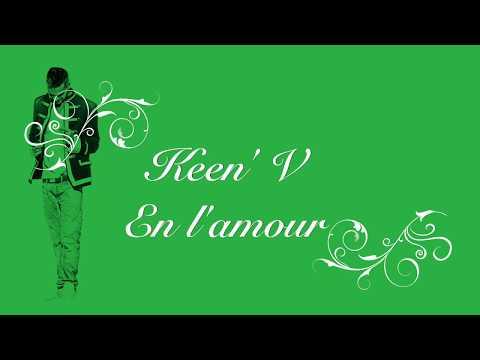 Keen' V - En L'amour (Vidéo Lyrics Officielle)