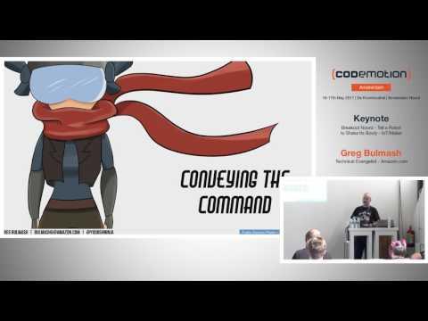 Tell a robot to shake its booty - Greg Bulmash - Codemotion Amsterdam 2017