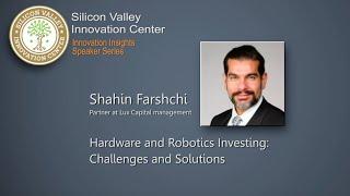 Shahin Farshchi: Robotics Investing. Challenges and Solutions.