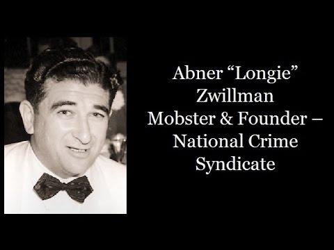 "Mobster - Abner ""Longie"" Zwillman"