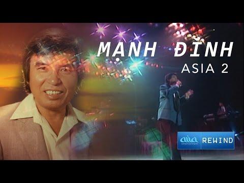 «ASIA 3» Chuyện Giàn Thiên Lý - Mạnh Đình [asia REWIND]