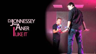 DJ JONNESSEY & ANER - I LIKE IT (Radio Vers)