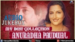 """Anuradha Paudwal"" My Best Collection 
