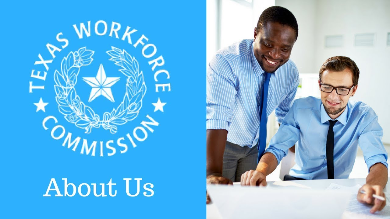 Texas Workforce Commission About Us Youtube