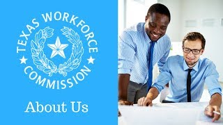 Texas Workforce Commission - About Us