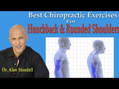 Best Chiropractic Exercises for Hunchback & Rounded Shoulders - Dr Mandell