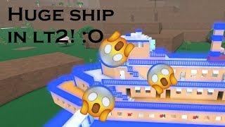 Huge ship in LT2!  -- Lumber tycoon base tour #1 --