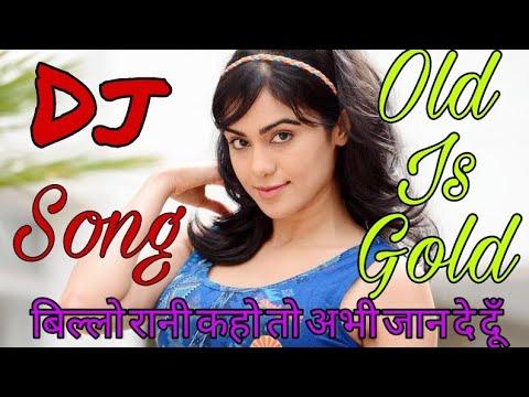 Billo Rani Kaho To Abhi Jaan De Doon  Hindi DJ Love Song  