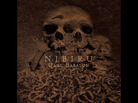 NIBIRU - Qaal Babalon (New Full Album 2017)