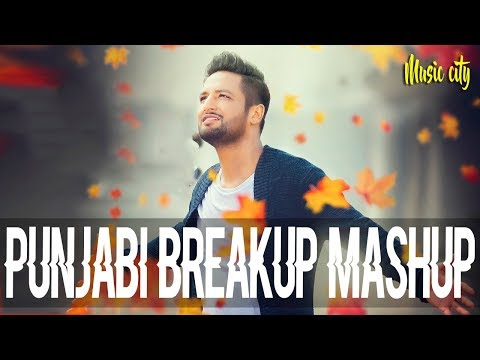 Punjabi Breakup Mashup - Nonstop Dj Remix Songs 2017 - Latest Punjabi Songs 2017