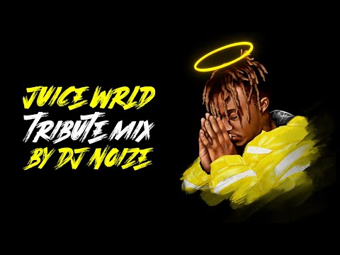 Juice  W R L D Tribute Mixtape by DJ Noize | His best songs in the mix - R.I.P.