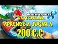 Mario Kart 8 200 c.c Consejos y Tips.