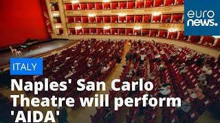 Opera goes open-air: Naples' San Carlo Theatre will perform 'AIDA' in City's main square