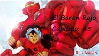 El Baron Rojo Capitulo 45 - El doble poder (COMPLETO)