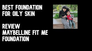 Best foundation for oily skin Maybelline fit me foundation reviewtamil review