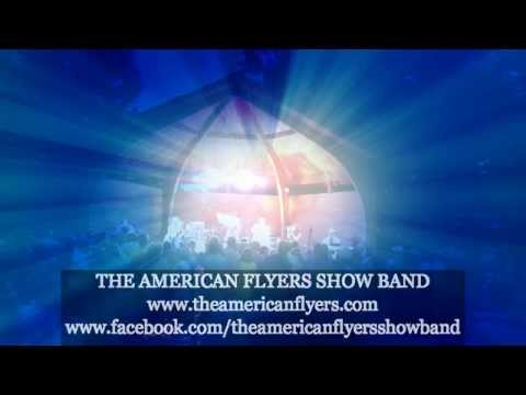 "The American Flyers Show Band   ""Don"