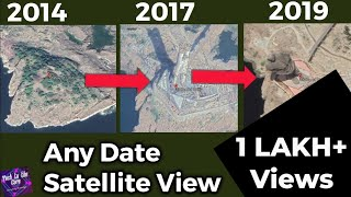 Get Satellite Image of ANY Date like News Channel | Google Earth HIDDEN Feature | Historical Imagery