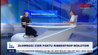 Rozmowy niedokończone: Złowrogi cień Paktu Ribbentrop-Mołotow cz.I
