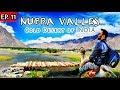 NUBRA VALLEY || COLD DESERT OF INDIA || HIMALAYAS || LEH LADAKH 2019 ~ Ep~11 || Story on Wheels ||