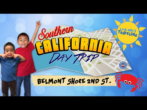 Belmont Shore's Second Street, Long Beach (AAA SoCal Day Trip): Look Who's Traveling