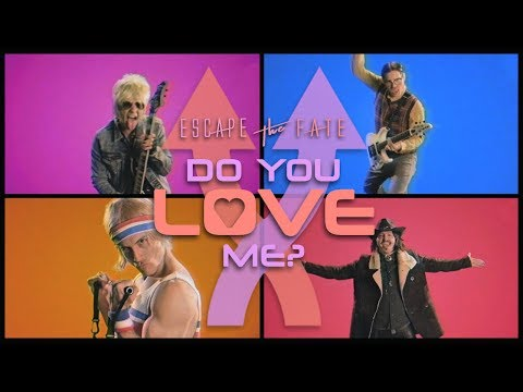 Escape The Fate - Do You Love Me?