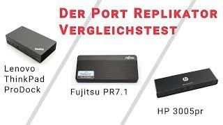 Port Replikatoren Test mit 3 aktuellen Port Replikatoren von HP, Lenovo und Fujitsu
