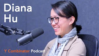 Diana Hu on Augmented Reality and Building a Startup in a New Market