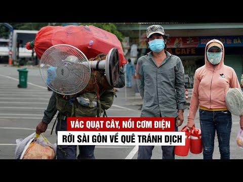 Trĩu vai vác quạt cây, nồi cơm điện rời Sài Gòn về quê tránh dịch Covid-19
